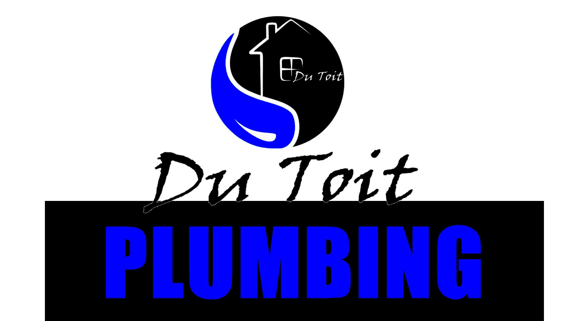 Du Toit Plumbing Services - Professional Plumber in George & Mossel Bay. Leak Repairs, Drain Repairs, Geyser Repairs & Installations